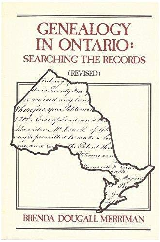 9781550343113: Genealogy in Ontario: Searching the Records