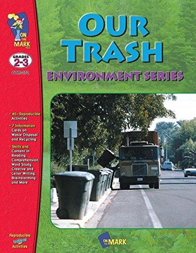 9781550353136: Our Trash Environment Series Grades 2-3