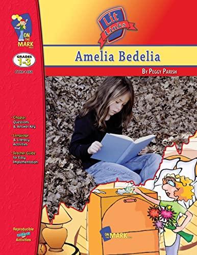Amelia Bedelia Lit Link: Melanie Komar