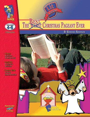 On The Mark Press OTM14114 Best Christmas Pageant Ever Lit Link Gr. 4-6: Barbara Robinson