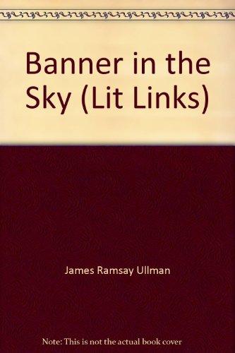 9781550356199: Banner in the Sky (Lit Links)