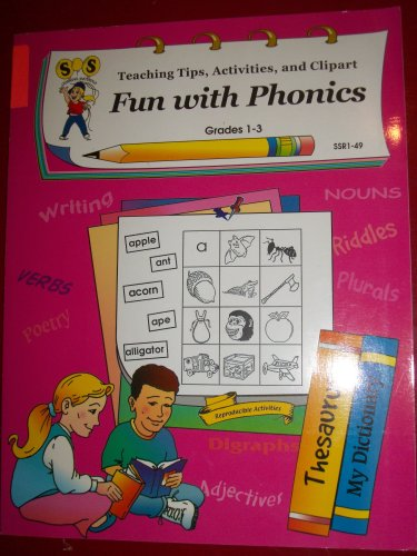 Fun With Phonics Teaching Tips, Activities, and Clipart! (grades 1-3): Margot Southall