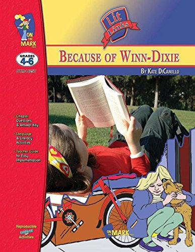 9781550357691: Because of Winn-Dixie (A Novel Study, Grades 4-6, SSN1-257)