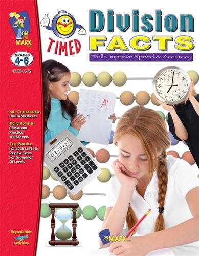 Timed Division Facts: Drills Improve Speed and Accuracy-Grades 4-6: Solski, Ruth