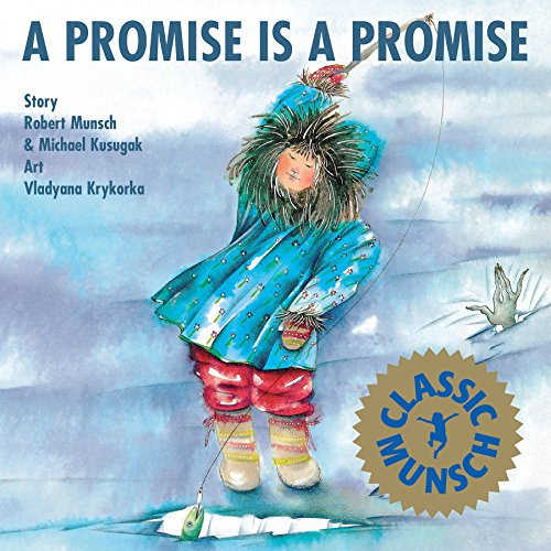 9781550370096: A Promise is Promise (Munsch for Kids)