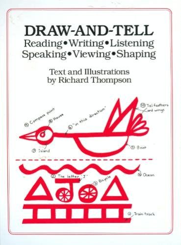 9781550370324: Draw-And-Tell: Reading - Writing - Listening - Speaking - Viewing - Shaping