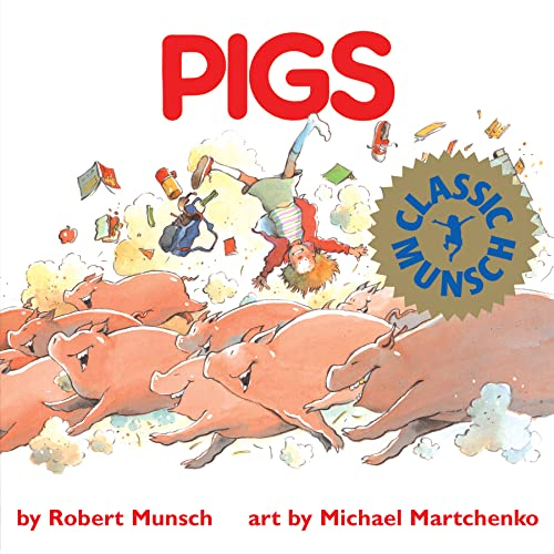 9781550370386: Pigs (Munsch for Kids)
