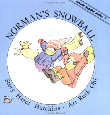 9781550370539: Norman's Snowball (Toddler Series)