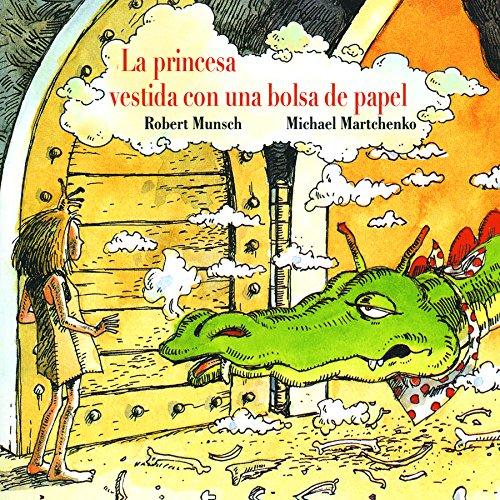 9781550370980: La princesa vestida con una bolsa de paper (Spanish Edition)