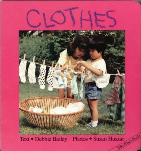 9781550371673: Clothes (Talk-about Board Books)
