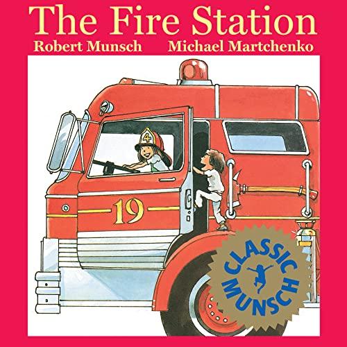 9781550371703: The Fire Station (Munsch for Kids)
