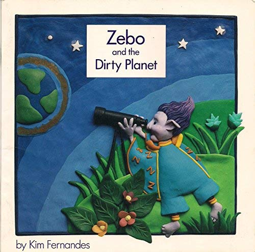 9781550371802: Zebo and the Dirty Planet