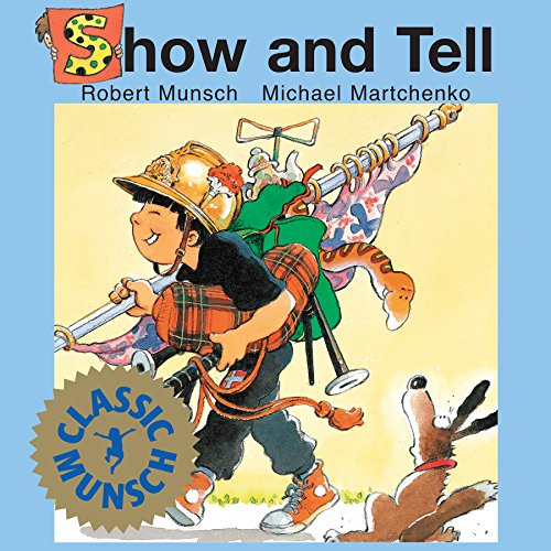 9781550371970: Show and Tell (Classic Munsch)