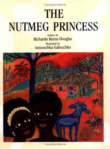 9781550372397: The Nutmeg Princess