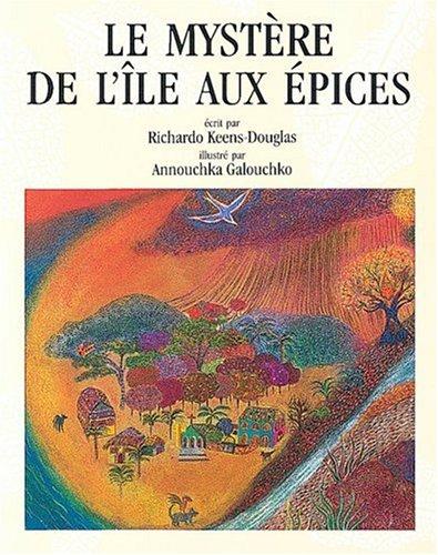 Le Mystere de lIles aux Epices : Richardo Keens-Douglas