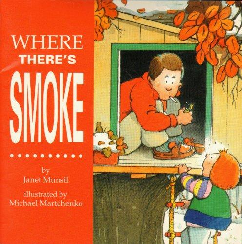 9781550372908: Where There's Smoke