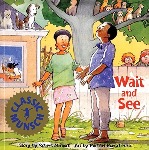 9781550373356: Wait and See (Munsch for Kids)