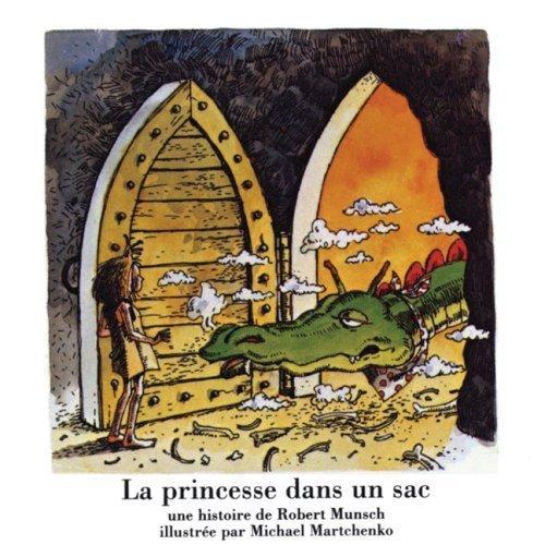 9781550373912: La Princesse Dans Un Sac / the Paper Bag Princess