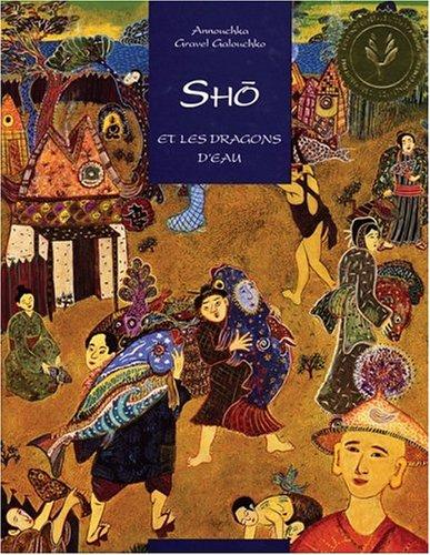 Sho et les dragons d'eau (French Edition): Galouchko, Annouchka