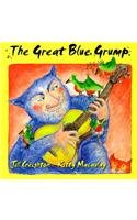 9781550374322: Great Blue Grump