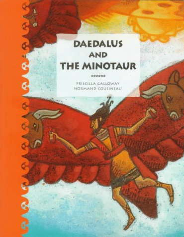 9781550374582: Daedalus and the Minotaur (Tales of Ancient Lands)