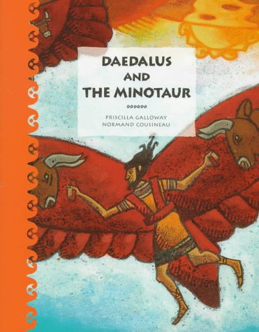 9781550374599: Daedalus and the Minotaur (Tales of Ancient Lands)