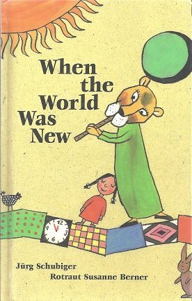 When the World Was New: Jurg Schubiger