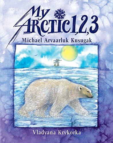9781550375046: My Arctic 1,2,3