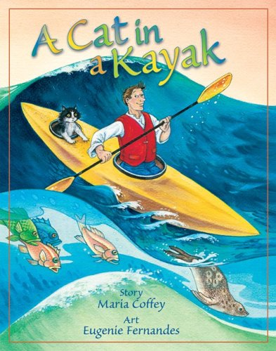 A Cat in a Kayak (Teelo's Adventures): Coffey, Maria