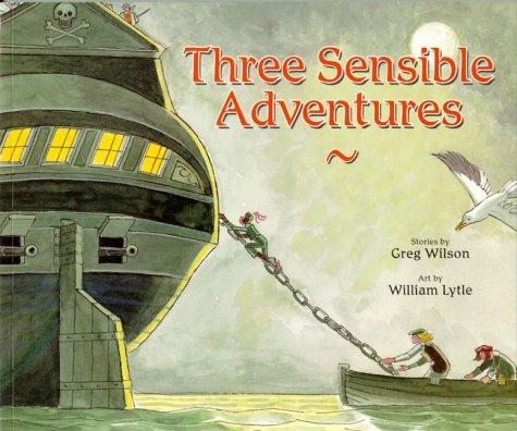 9781550375985: Three Sensible Adventures