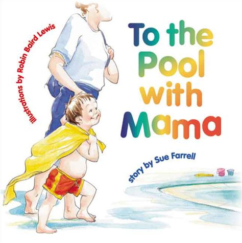 9781550376203: To the Pool with Mama