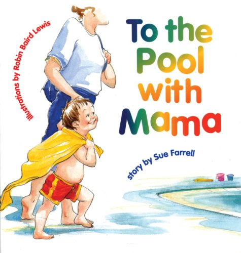 9781550376210: To the Pool with Mama