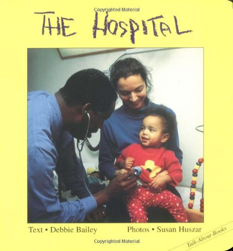 9781550376326: The Hospital (Talk-about-Books)