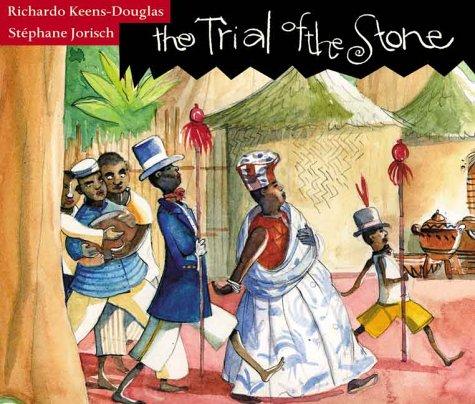 9781550376463: The Trial of the Stone: A Folk Tale