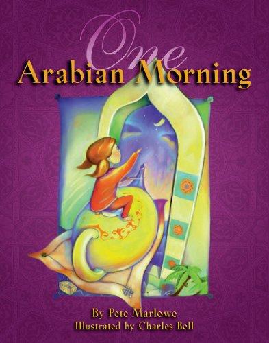 One Arabian Morning: Pete Marlowe