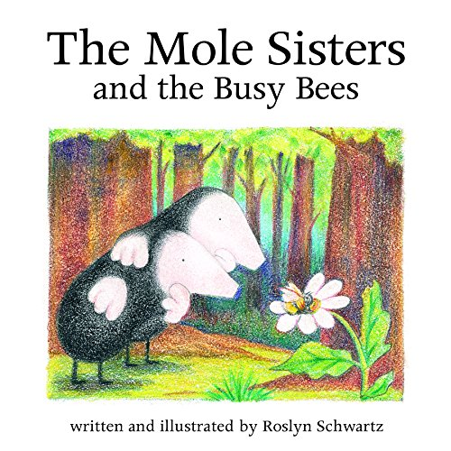 9781550376623: The Mole Sisters and Busy Bees