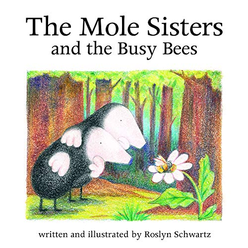 9781550376630: The Mole Sisters and Busy Bees