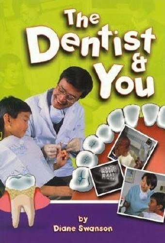 The Dentist and You: Swanson, Diane