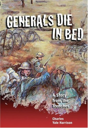 9781550377309: Generals Die in Bed: A Story from the Trenches