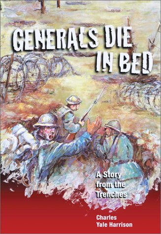 9781550377316: Generals Die in Bed: A Story from the Trenches