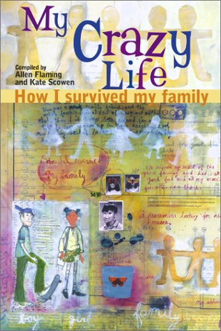 My Crazy Life: How I Survived My