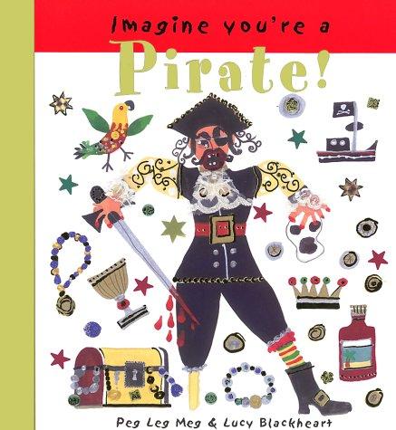 9781550377408: Imagine You're a Pirate! (Imagine This!)