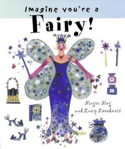 9781550377439: Imagine You're a Fairy (Imagine This!)