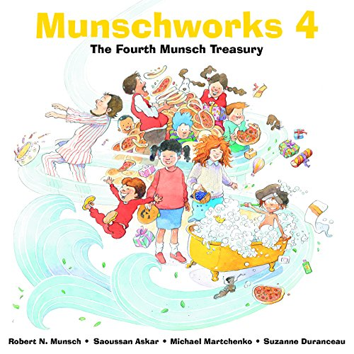 Munschworks 4: The Fourth Munsch Treasury (1550377663) by Munsch, Robert; Askar, Saoussan
