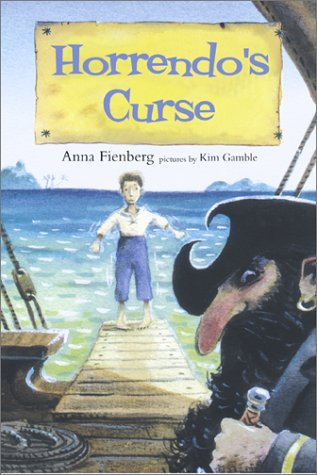 Horrendo's Curse: Fienberg, Anna; Gamble,