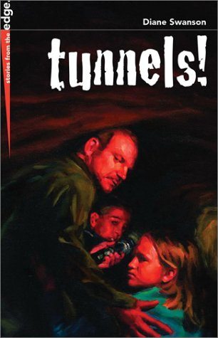 9781550377804: Tunnels! (True Stories from the Edge)