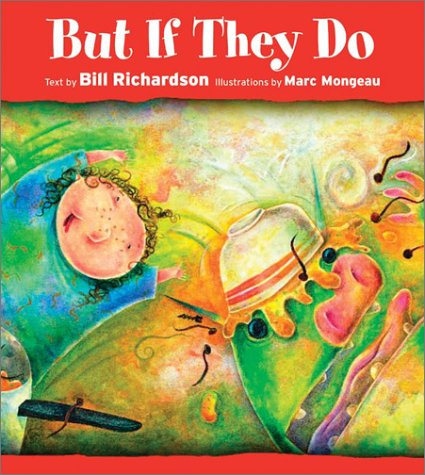 But If They Do (1550377868) by Bill Richardson
