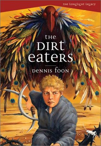 The Dirt Eaters (The Longlight Legacy), ADVANCED READERS COPY