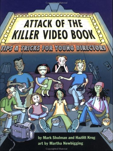 9781550378412: Attack of the Killer Video Book: Tips and Tricks for Young Directors