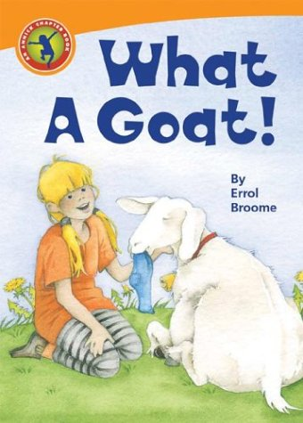 What a Goat! (Annick Chapter Books): Broome, Errol